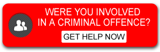 Were you involved in a criminal offence? - Get Help Now